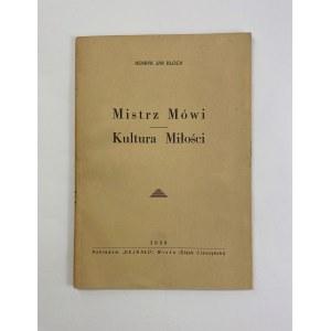 Bloch Henryk Jan, Mistrz mówi, Kultura miłości [Wisła 1939]