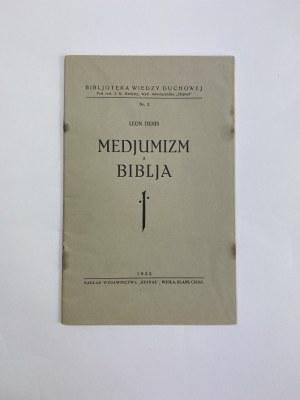 Denis Leon, Medjumizm a Biblja. Rola mediumizmu w rozwoju ludzkości