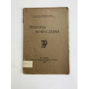 Wais Kazimierz, Teozofja nowoczesna
