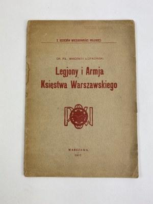 [Legiony] Łopaciński Wincenty Legiony i Armia Księstwa Warszawskiego [ex libris Tadeusz Konopacki]