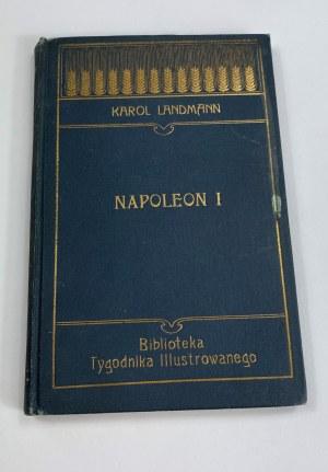 Landmann Karol, Napoleon I