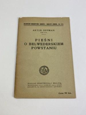 Oppman Artur (Or-Ot), Pieśni o Belwederskim Powstaniu