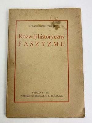 Volpe Gioacchino, Rozwój historyczny faszyzmu Warszawa 1933