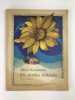 Konopnicka Maria, Co słonko widziało [ilustracje Bogdan Zieleniec]