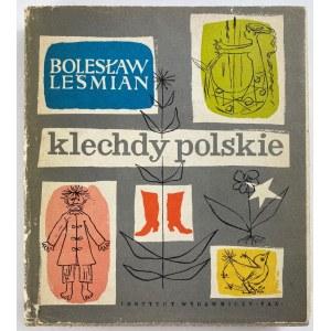 Leśmian Bolesław, Klechdy polskie [wydanie I krajowa] [16 barwnych ilustracji]