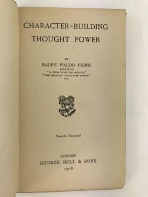 [ozdobna oprawa wydawnicza] Trine Ralph Waldo Character-Bulding: Tought Power