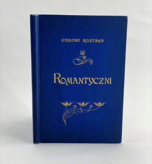 Rostand Edmond, Romantyczni. Komedja w III aktach