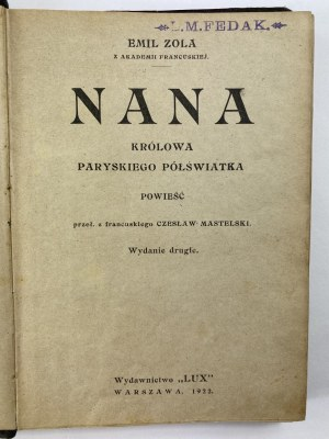 Zola Emil, Nana. Królowa paryskiego półświatka [wydanie II]