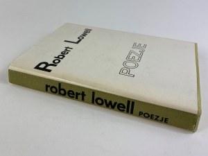 Lowell Robert, Poezje [wydanie I]
