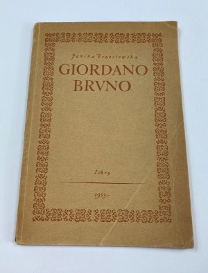 Brzostowska Janina, Giordano Bruno [autograf][drzeworyty Marii Hiszpańskiej]