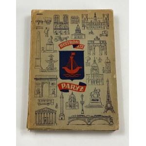 Bystroń J. S., Paryż. Dwadzieścia wieków [okładka K. Sopoćko][wydanie I][ilustracje, mapki]