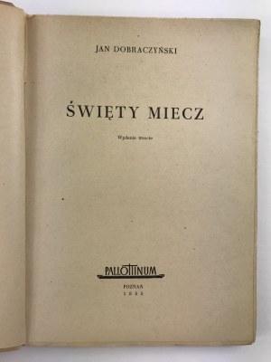 Dobraczyński Jan Święty miecz [proj. okł. Alojzy Krakowski]