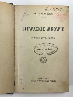 Gruszecki Artur, Litwackie mrowie: powieść współczesna