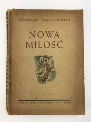 Iwaszkiewicz Jarosław Nowa miłość i inne opowiadania