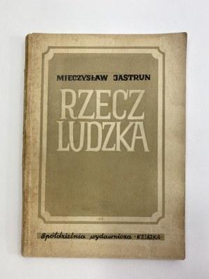 Jastrun Mieczysław, Rzecz ludzka [wydanie I] [okładka Olga Siemaszko]