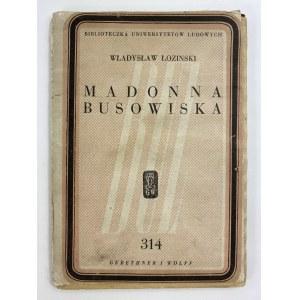 Łoziński Władysław, Madonna Busowiska