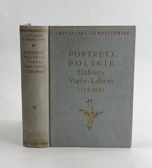 Mycielski Jerzy i Wasylewski Stanisław, Portrety polskie Elżbiety Vigee-Lebrun