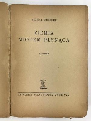 Rusinek Michał, Ziemia miodem płynąca [obwoluta Zygmunt Radnicki]