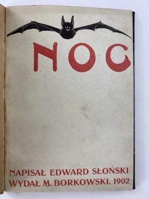 Słoński Edward, Noc [wydanie I] [zdobienia autora]