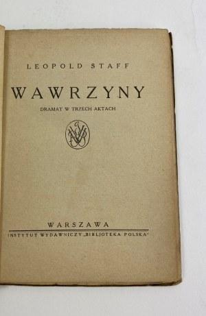 Staff Leopold, Wawrzyny