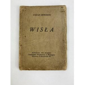 Żeromski Stefan, Wisła [wydanie I][ nr egz. 1449]