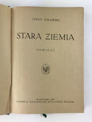 Żuławski Jerzy, Stara ziemia