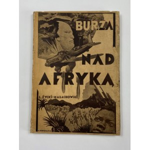 Życki - Małachowski Leonard, Burza nad Afryką. Rzecz o konflikcie włosko-abisyńskim