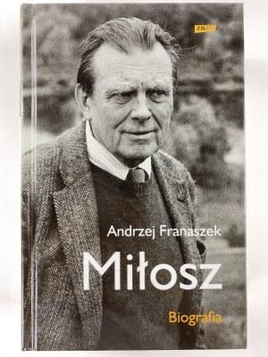 Franaszek Andrzej, Miłosz. Biografia