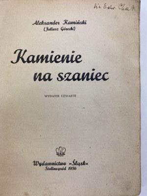 Kamiński Aleksander (Juliusz Górecki): Kamienie na szaniec