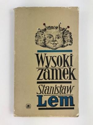 Lem Stanisław, Wysoki zamek [wydanie I][obwoluta Piotr Borowy]