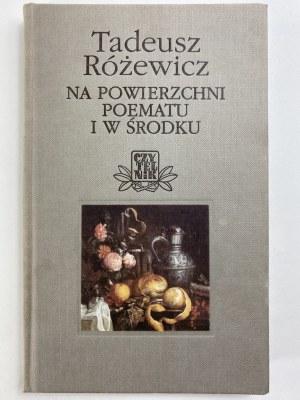 Różewicz Tadeusz, Na powierzchni poematu i w środku