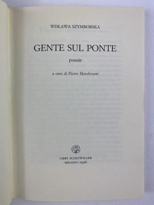 Szymborska Wisława, Gente sul Ponte [Ludzie na moście]
