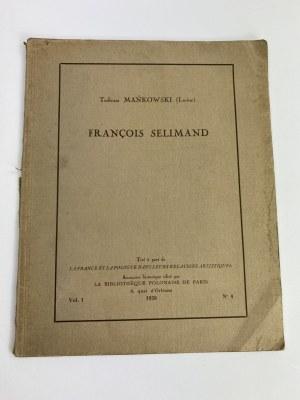 Mańkowski Tadeusz, Francois Selimand