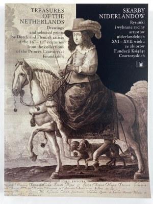 Skarby Niderlandów. Rysunki i wybrane ryciny artystów niderlandzkich XVI – XVII wieku ze zbiorów Fundacji Książąt Czartoryskich