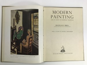Brill Reginald Modern Painting and It`s roots in European tradition with 51 Full-page illustrations