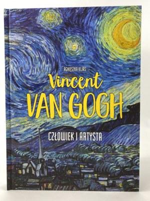 Kijas Agnieszka, Vincent van Gogh. Człowiek i artysta