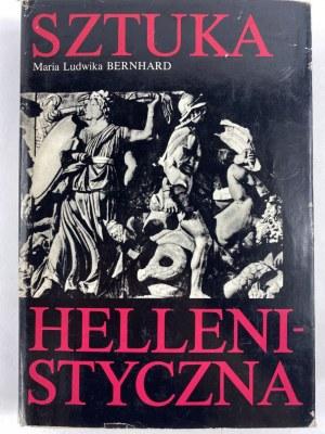 Bernhard Maria Ludwika, Sztuka hellenistyczna