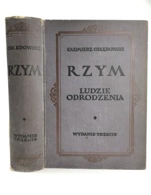 Chłędowski Kazimierz, Rzym. Ludzie Odrodzenia [wydanie III]