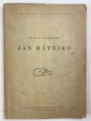 Starzyński Juliusz, Jan Matejko