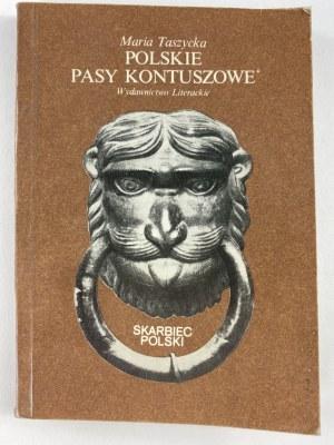 Taszycka Maria, Polskie pasy kontuszowe [wydanie I]