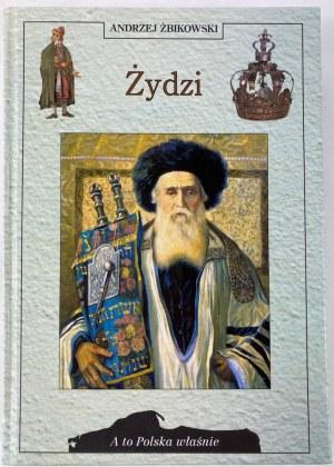 Żbikowski Andrzej, Żydzi
