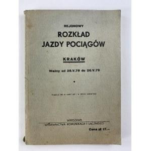Rejonowy rozkład jazdy pociągów Kraków ważny od 28 V 78 do 26 V 79