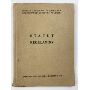 Statut. Regulaminy. Związek Zawodowy Pracowników Kolejowych Rzplitej Polskiej