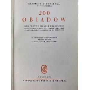 Kiewnarska Elżbieta [Pani Elżbieta], 200 obiadów; kompletne menu z przepisami poszczególnych dań...