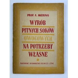 Mering Andrzej, Wyrób pitnych soków owocowych na potrzeby własne