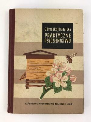 Brzósko Stanisław, Guderska Janina, Praktyczne pszczelnictwo