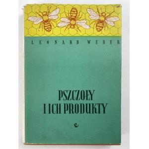 Weber Leonard, Pszczoły i ich produkty