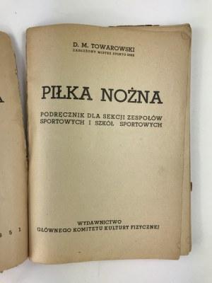 [Polonia Warszawa] Towarowski D. M., Piłka nożna, podręcznik dla sekcji zespołów sportowych i szkół sportowych