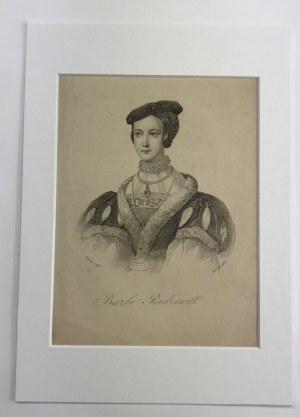 Barbe [Barbara] Radziwiłł. Staloryt autorstwa Józefa Szymona Kurowskiego (1801-1859)