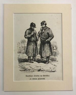 Franciszek Kostrzewski, Handlarz drzewa na dorobku ze swoim pisarzem [litografia]